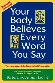 your body believes every word you say 2 Your Body Believes What You Say