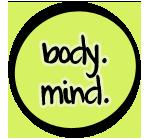 m. Body Mind Things We Love